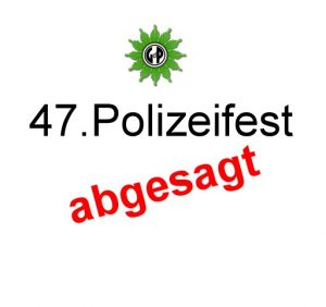 Polizeifest abgesagt